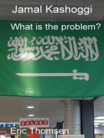 Jamal Kashoggi - What is the problem?