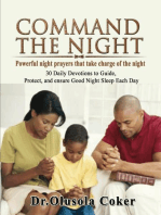 Command the Night Powerful night prayers that take charge of the night