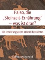 """Paleo, die """"Steinzeit-Ernährung"""" – was ist dran?"""
