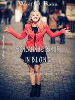 Schlankheitskur in blond
