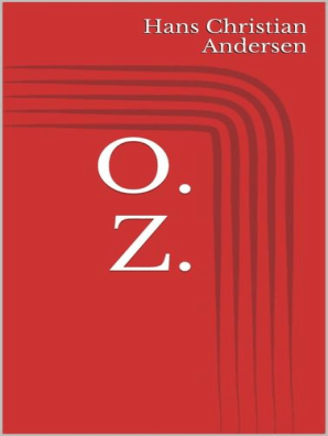 O Z By Hans Christian Andersen Book Read Online