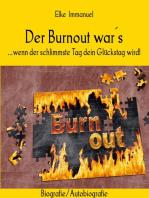 Der Burnout war´s