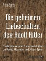 Die geheimen Liebschaften des Adolf Hitler