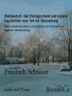 Plattdeutsch Dat Christgeschenk und Andere Geschichten zum Teil mit Übersetzung
