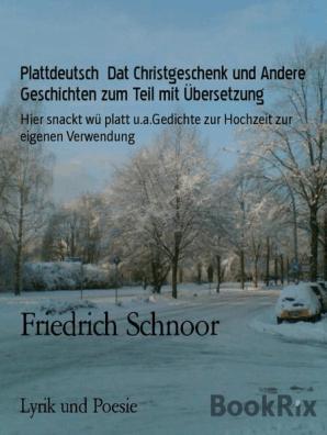 Plattdeutsch Dat Christgeschenk Und Andere Geschichten Zum Teil Mit übersetzung By Friedrich Schnoor Book Read Online