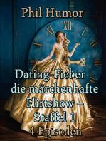 Dating-Fieber – die märchenhafte Flirtshow – Staffel 1