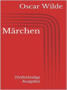 Märchen (Vollständige Ausgabe)