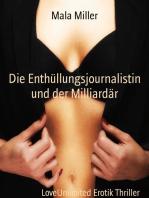 Die Enthüllungsjournalistin und der Milliardär