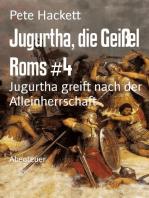 Jugurtha, die Geißel Roms #4
