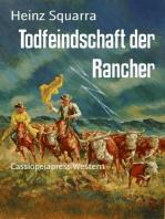 Todfeindschaft der Rancher