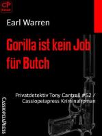 Gorilla ist kein Job für Butch