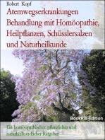 Atemwegserkrankungen Behandlung mit Homöopathie, Schüsslersalzen, Pflanzenheilkunde, Akupressur und Naturheilkunde