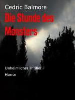 Die Stunde des Monsters