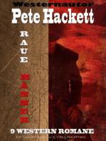Raue Männer - 9 Western Romane