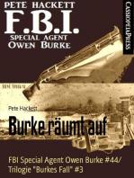 Burke räumt auf