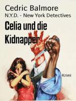 Celia und die Kidnapper