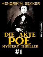 Die Akte Poe #1 - Mystery Thriller