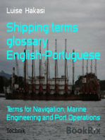 Shipping terms glossary English-Portuguese: Terms for Navigation, Marine Engineering and Port Operations