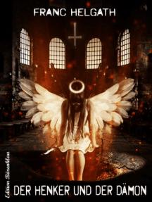Der Henker und der Dämon: Cassiopeiapress Horror