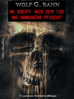 Wer dem Tod ins Handwerk pfuscht