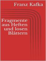 Fragmente aus Heften und losen Blättern