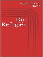 Die Refugiés