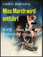 Miss March wird entführt