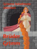 Grimms beliebteste Märchen