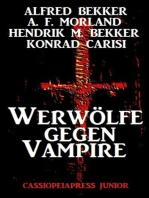 Werwölfe gegen Vampire