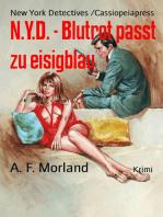 N.Y.D. - Blutrot passt zu eisigblau