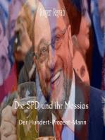 Die SPD und ihr Messias