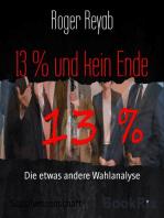 13 % und kein Ende