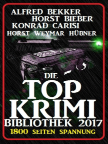 Die Top Krimi Bibliothek 2017: 1800 Seiten Spannung: Cassiopeiapress Sammelband