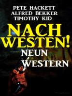 Nach Westen! Neun Western