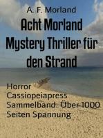 Acht Morland Mystery Thriller für den Strand