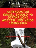 Alpendoktor Daniel Ingold #1