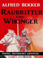 Raubritter und Wikinger