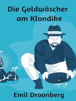 Die Goldwäscher am Klondike