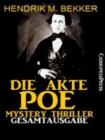 Die Akte Poe, Teil 1 und 2 - Mystery Thriller (Gesamtausgabe)