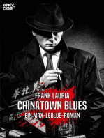 CHINATOWN BLUES - Ein Max-LeBlue-Roman