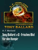 Tony Ballard #2 - Frisches Blut für den Vampir