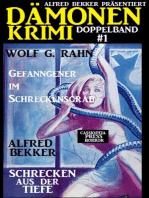 Dämonen-Krimi Doppelband #1