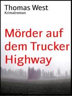 Mörder auf dem Trucker Highway