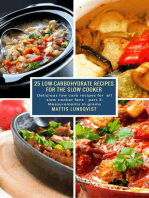 25 Low-Carbohydrate Recipes for the Slow Cooker: Delicious low carb recipes for all slow cooker fans - part 3: Measurements in grams