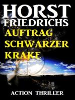 Auftrag Schwarzer Krake