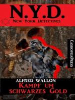 N.Y.D. - Kampf um schwarzes Gold (New York Detectives)