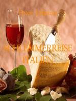 SCHLEMMERREISE ITALIEN
