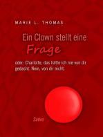 Ein Clown stellt eine Frage