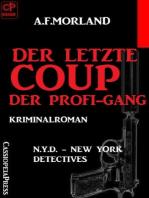N.Y.D. - Der letzte Coup der Profi-Gang