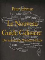 Le Nouveau Guide Culinaire